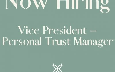 UBTMN Now Hiring Vice President–Personal Trust Manager